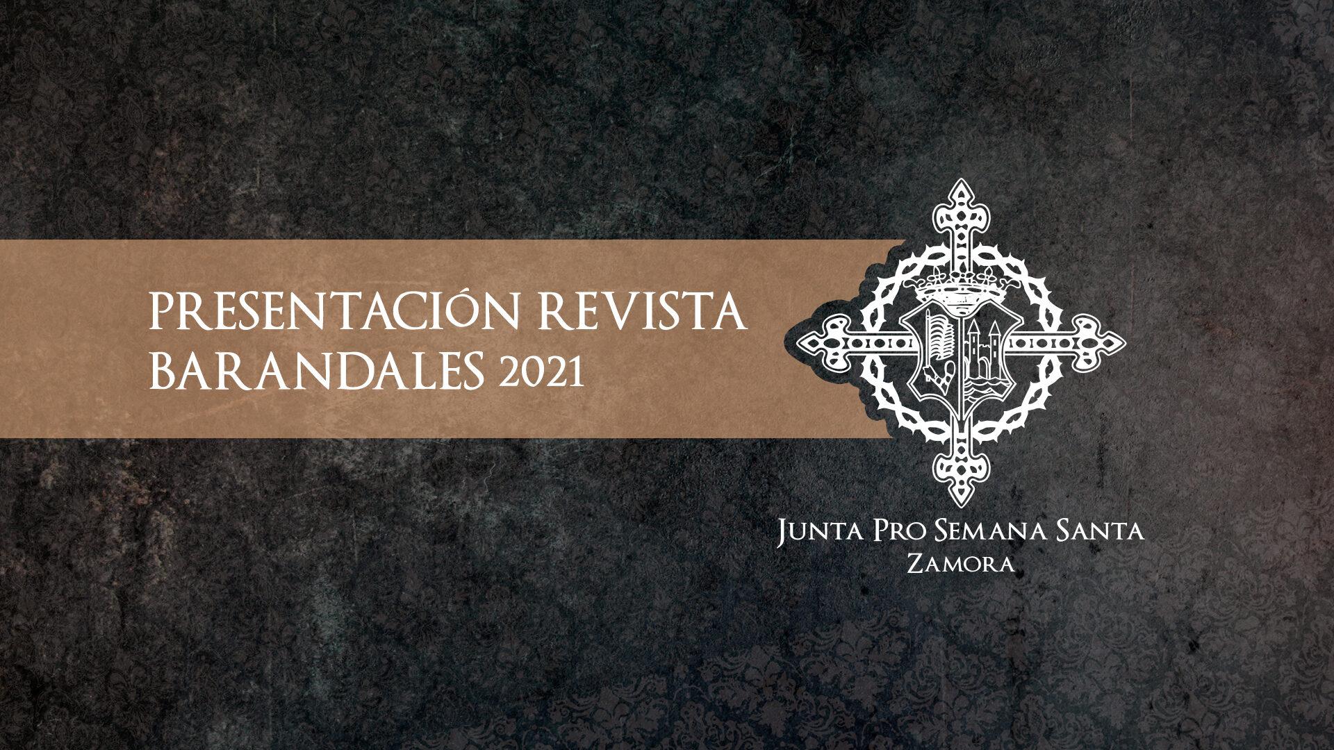 PRESENTACIÓN REVISTA BARANDALES 2021